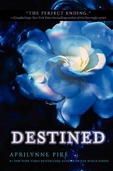 Destined Wings Book Aprilynne Pike ebook