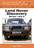 Land Rover Discovery Maintenance and Upgrades Manual: Series 1 and 2 by Ralph Hosier (2015-03-27)