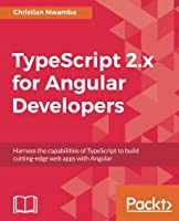 TypeScript for Angular Developers Front Cover