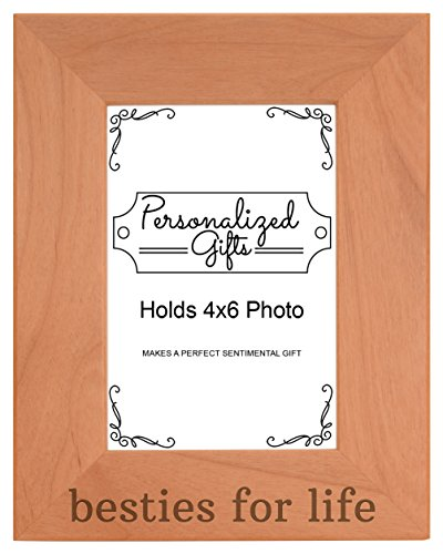 Besties for Life Best Friends Forever Gift Natural Wood Engraved 4x6 Portrait Picture Frame Wood (Friends Picture Frame Vertical compare prices)