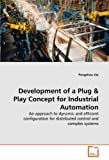 Development of a Plug and Play Concept for Industrial Automation, Pengzhou Xie, 3639346378