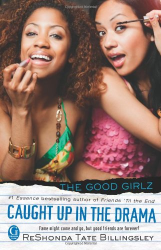 Read Online Caught Up in the Drama (Good Girlz) pdf epub