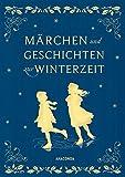 Märchen und Geschichten zur Winterzeit (Iris-LEINEN-Ausgabe)