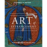 Art of Estrangement: Redefining Jews in Reconquest Spain by Pamela A. Patton (2012-11-29)