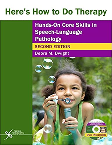 !!TOP!! Here's How To Do Therapy: Hands On Core Skills In Speech-Language Pathology, Second Edition. horno graphic platform manos Inner solucion vivio Valor