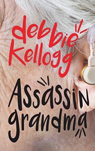 Assassin Grandma: Knitting Up the Ravelled Sleeve of Crime