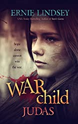 Warchild: Judas: A Young Adult Dystopian Novel (The Warchild Series Book 2)
