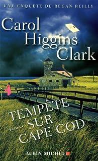 Tempête sur Cape Cod : une enquête de Regan Reilly, Clark, Carol Higgins