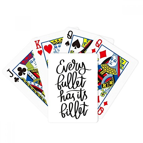 Every Bullet Has Its Billet Quote Poker Playing Card Tabletop Board Game Gift by beatChong