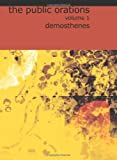 The Public Orations of Demosthenes, Demosthenes, 1426433786