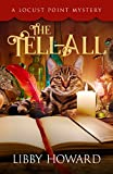 The Tell All (Locust Point Mystery Book 1)
