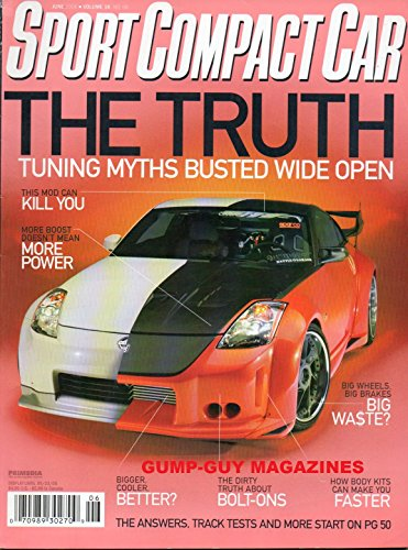 Sport Compact Car June 2006 Magazine THE TRUTH: TUNING MYTHS