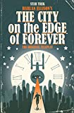 img - for Star Trek: The City on the Edge of Forever book / textbook / text book