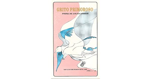 Amazoncom Grito Primoroso Spanish Edition Lolita Lebron