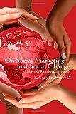 On Social Marketing and Social Change, R. Lefebvre, 1449561934
