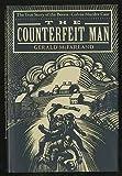"The ""Counterfeit"" Man, Gerald W. McFarland, 0394580095"
