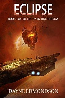 Eclipse: Book Two of the Dark Tide Trilogy by [Edmondson, Dayne]