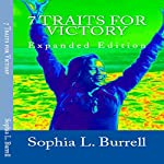7 Traits for Victory, Revised Version | Sophia Burrell