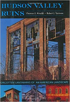 Book Hudson Valley Ruins: Forgotten Landmarks of an American Landscape