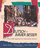 Deutsch - Immer Besser: A Four Skills Approach for Intermediate German