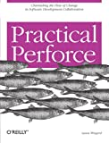 Practical Perforce, Wingerd, Laura, 0596101856