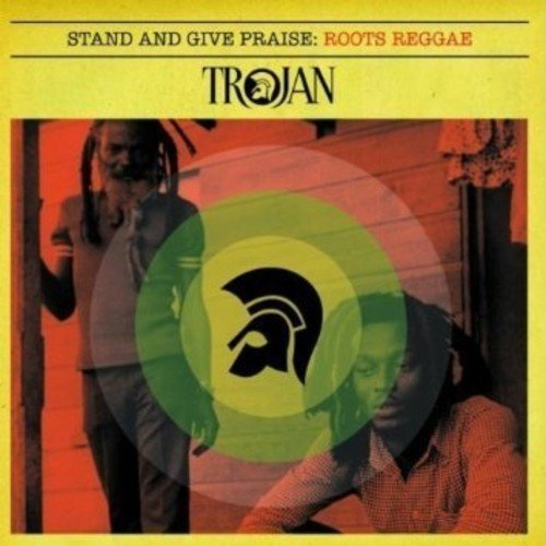 Root Stand - Stand & Give Praise: Roots Reggae