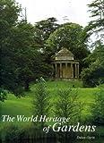 A World Heritage of Gardens, Dusan Ogrin, 0500236666
