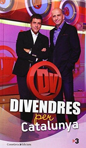 Descargar Libro Divendres X Catalunya. El Llibre Del Programa De Tv3 Autors Diversos