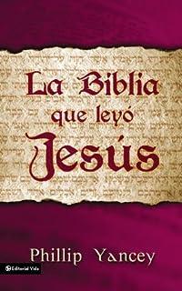 Biblia que Leyó Jesús