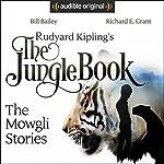 Rudyard Kipling's The Jungle Book: The Mowgli Stories | Rudyard Kipling