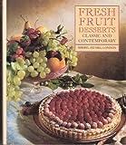 Fresh Fruit Desserts, Mel London and Sheryl London, 0131368966