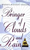 Bringer of Clouds and Rain, Wendy Hayden Sadler, 1846174821
