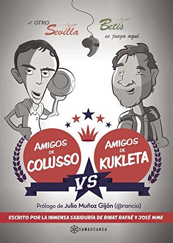 Amigos de Colusso vs Amigos de Kukleta (Spanish Edition) by [Lamet Moya,