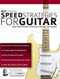 Neoclassical Speed Strategies for Guitar: Master Speed Picking for Shred Guitar & Play Fast - The...