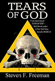 Tears of God (The Blackwell Files Book 7) by [Freeman, Steven F.]