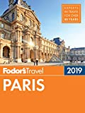 Fodor's Paris 2019 (Full-color Travel Guide)