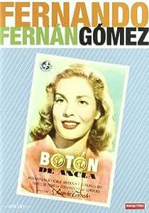 Boton de ancla. Colección Fernando Fernán Gómez [DVD]
