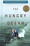 The Hungry Ocean: A Swordboat Captain's Journey