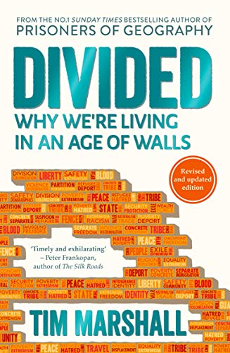 Book cover from Divided: Why Were Living in an Age of Walls by Tim Marshall (author)