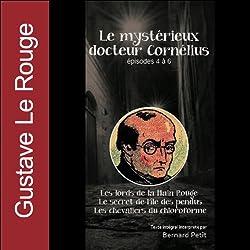 Le mystérieux docteur Cornélius - Episodes 4 à 6