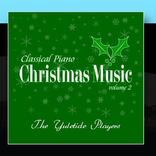 Classical Piano Christmas Music Volume 2 (Christmas Greensboro)