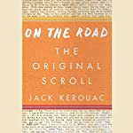 On the Road: The Original Scroll | Jack Kerouac