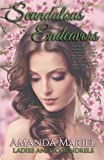 Scandalous Endeavors (Ladies and Scoundrels) (Volume 1)