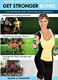 Suzanne Andrews: Get Stronger Bones - 3 Workouts For Osteoporosis