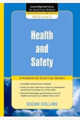 Health and Safety: A Workbook for Social Care Workers (Knowledge and Skills for Social Care Workers) Kindle Edition