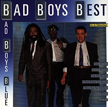 Bad Boys Best Bad Boys Blue Amazonde Musik