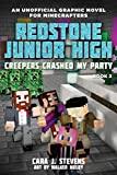 img - for Creepers Crashed My Party: Redstone Junior High #2 book / textbook / text book