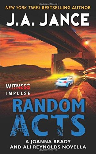 Random Acts: A Joanna Brady and Ali Reynolds Novel…
