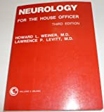 Neurology for the House Officer, Weiner, Howard L. and Levitt, Lawrence P., 0683089013