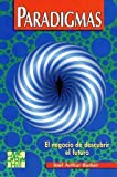 img - for Paradigmas: El negocio de descubrir el futuro (Spanish Edition) book / textbook / text book